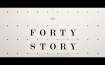 'The Forty Story' dir. Christian Carlsson
